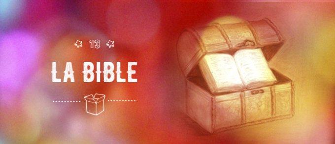 13 décembre : la Bible