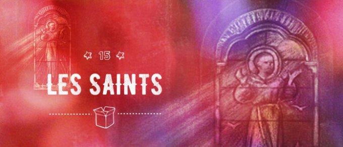 Jour 15 - Les saints
