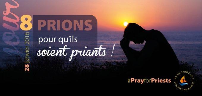 8e jour (28/01) : pour qu'ils soient priants