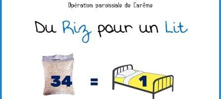Prions Opération de Carême paroissial - Du riz pour un lit