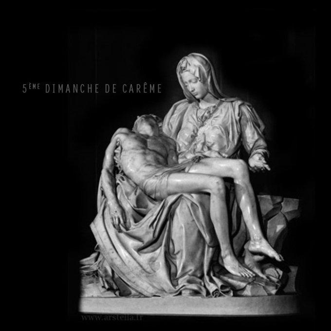 5ème dimanche de Carême
