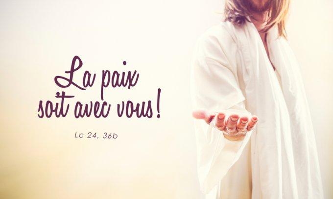« La paix soit avec vous ! »