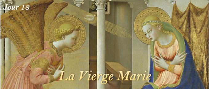 Jour 18 - La Vierge Marie