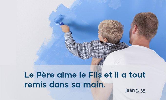 « Le Père aime le Fils et il a tout remis dans sa main. »