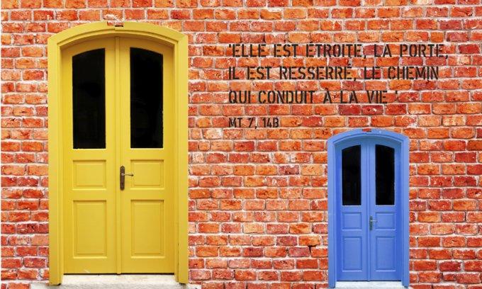 « Elle est étroite, la porte, il est resserré, le chemin qui conduit à la vie »