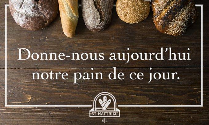 « Donne-nous aujourd'hui notre pain de ce jour. »