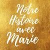 Avatar de Notre Histoire avec Marie