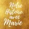 Notre Histoire avec Marie