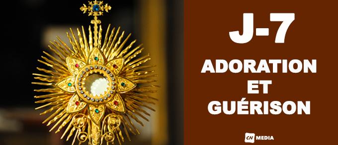 Jour 7 - Adoration et guérison