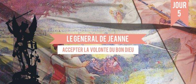 Jour 5 - Le général de Jeanne