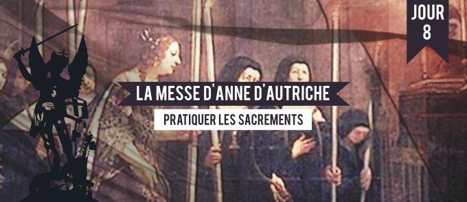 Jour 8 - La messe d'Anne d'Autriche
