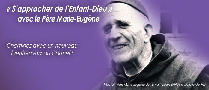 pour l'Avent : Retraite avec le Bx P. Marie-Eugène