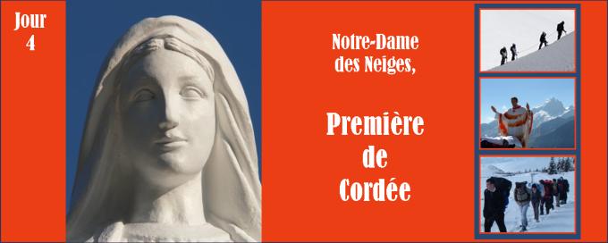 4e jour - Lundi 12 décembre : Notre-Dame des Neiges, première de cordée