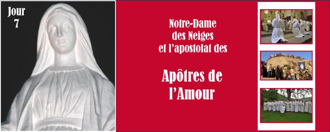 7e jour - Jeudi 15 décembre : Notre-Dame des Neiges et l'apostolat des apôtres de l'Amour