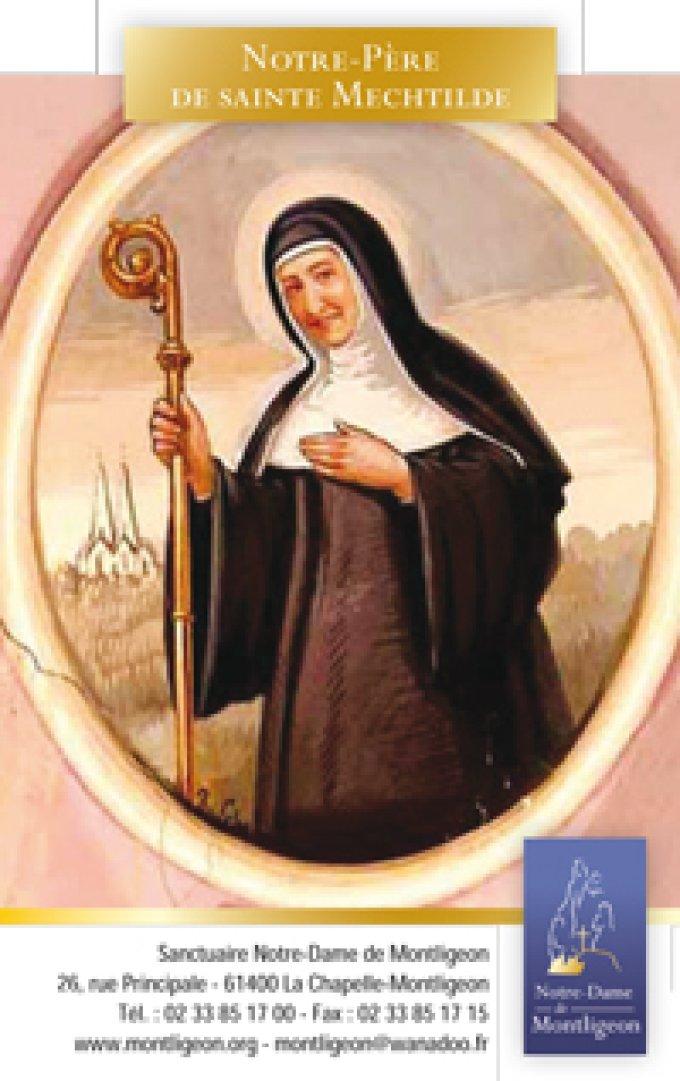 Notre Pere de Sainte Mechtilde pour les âmes du Purgatoire.