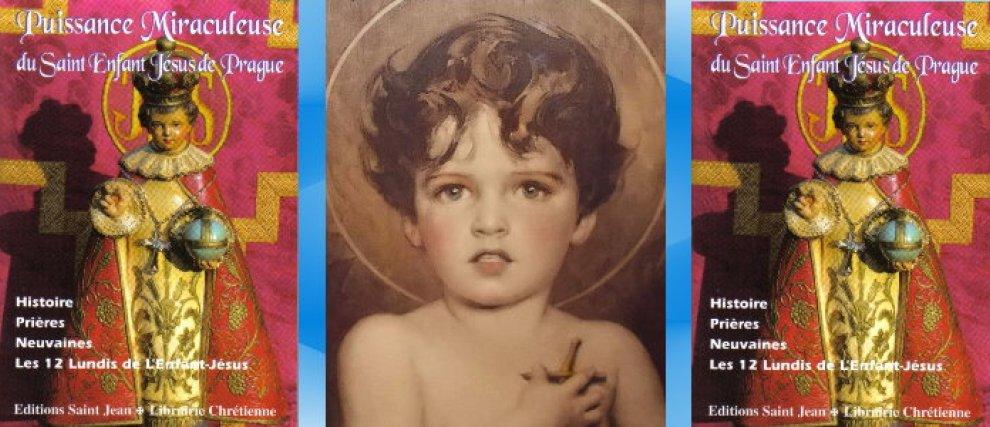 Puissance Miraculeuse du St Enfant Jésus de Prague