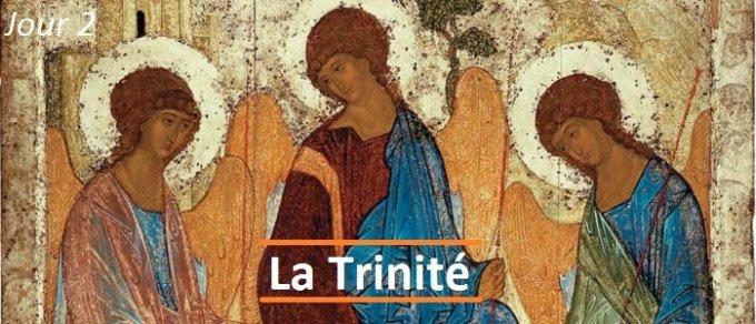 Jour 2 - La Trinité : Dieu est Père, Fils et Esprit-Saint