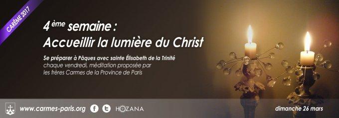 Semaine 4 : Accueillir la lumière du Christ