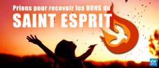 Prions pour recevoir les dons du Saint Esprit