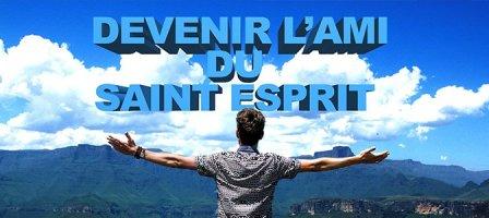 Devenir l'ami du Saint Esprit