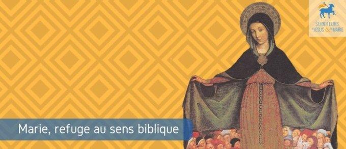 Jour 18 - Marie, refuge au sens biblique