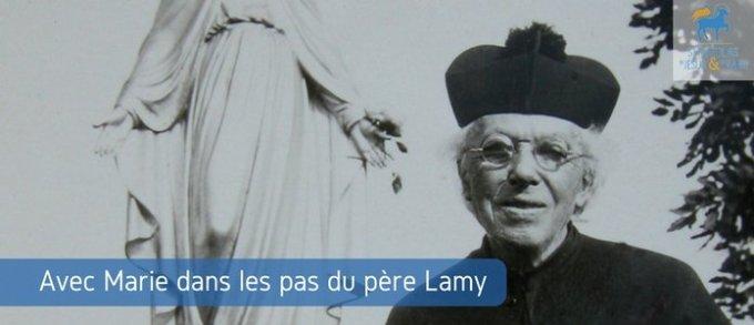 Jour 23 - Quelques jours de plus avec Marie dans les pas du Père Lamy