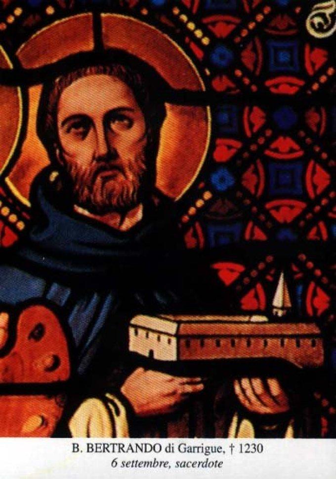 Le 6 septembre : Bienheureux Bertrand de Garrigues