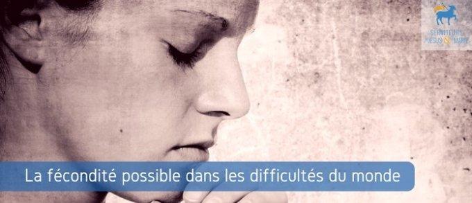 Jour 25 - La fécondité possible dans les difficultés du monde