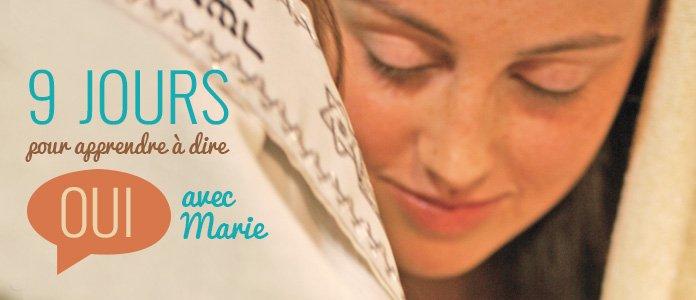 Prions pour apprendre à dire oui avec Marie - Neuvaine