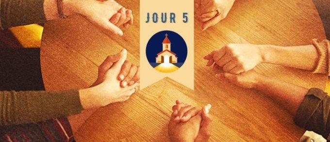 Jour 5 – Réunis en Son nom