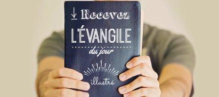 Prier avec l'Evangile du jour en image