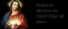 Prières et dévotion au Sacré Coeur de Jésus