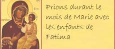 Prions le mois de Marie avec les enfants de Fatima