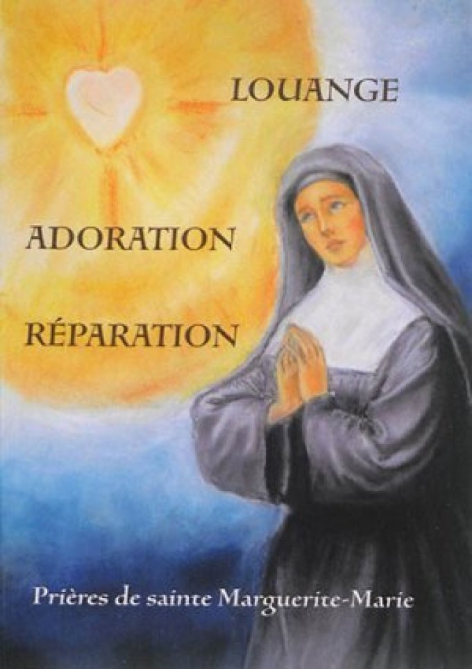 Prière à la Vierge Marie par sainte Marguerite-Marie