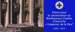 Canonisation du Bienheureux Charles d'Autriche