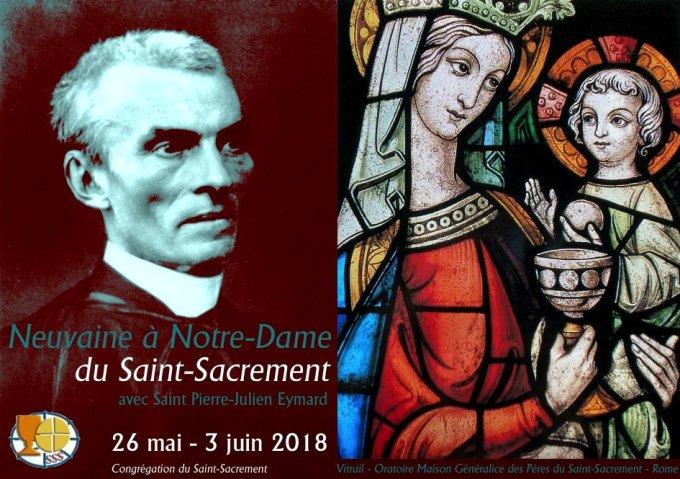 Présentation Neuvaine à Notre-Dame du Saint-Sacrement — 26 mai - 3 juin 2018