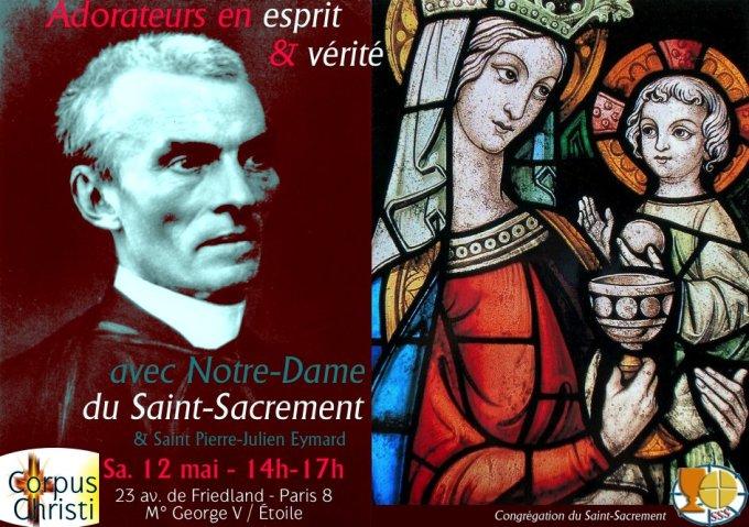 Adorateurs en esprit & vérité avec Notre-Dame du Saint-Sacrement