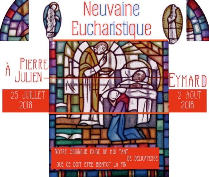 Neuvaine Eucharistique à S. Eymard - 25 juillet - 2 août 2018 : Présentation