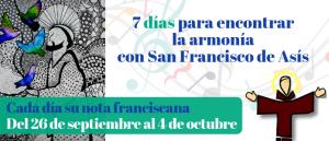 ¡7 días con San Francisco de Asís!