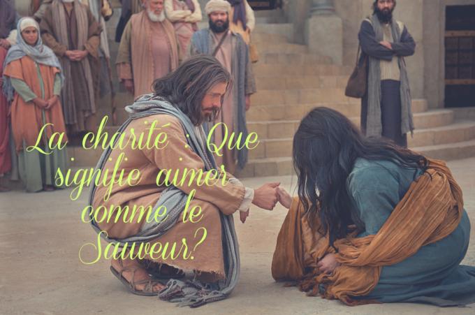 J 3: Supplions Dieu de nous donner la grâce de vivre dans la CHARITE