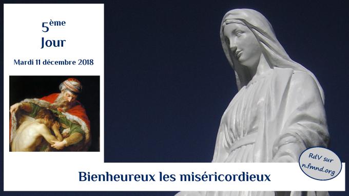 5e jour – mardi 11 décembre 2018 : Bienheureux les miséricordieux !