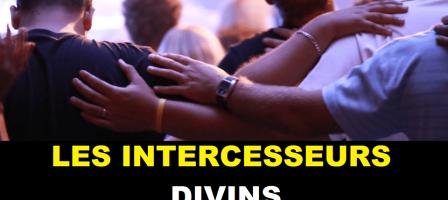 LES INTERCESSEUR DIVINS