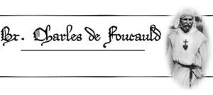 [PRIERE] Prier avec le Frère Charles De Foucauld - Page 2 Charles-