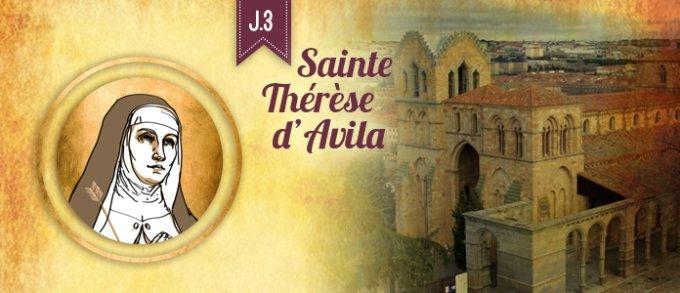 3ème jour : Découvrir sainte Thérèse d'Avila, par la prière