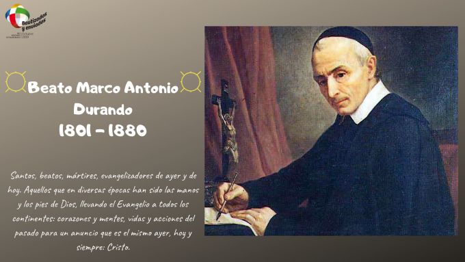 Testimonio misionero del Beato Marco Antonio Durando