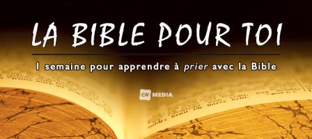 1 semaine pour apprendre à prier avec la Bible