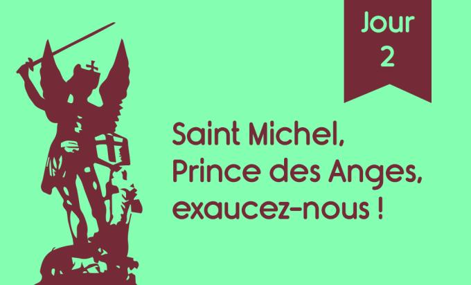 J2 - Saint Michel, prince des anges, exaucez-nous !