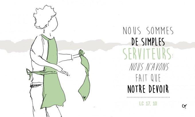 Nous sommes de simples serviteurs : nous n'avons fait que notre devoir