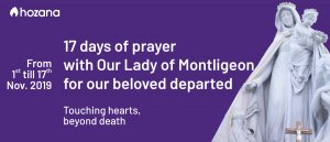 17 days of prayer with Our Lady of Montligeon
